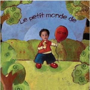 Livre personnalisé enfant : Le petit monde de...