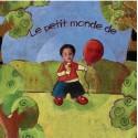 Le petit monde de (0-4 ans)