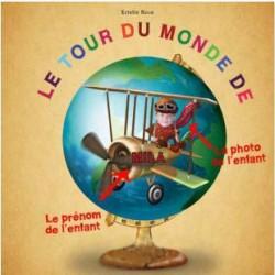Livre personnalisé enfant : Le tour du monde